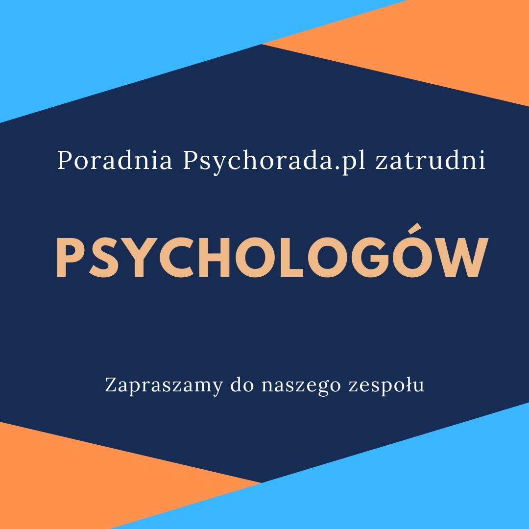 Zatrudnimy Psychologa!